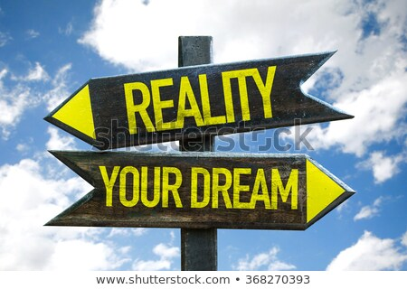 Stock photo: Your dream signpost