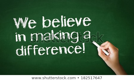We believe in making a difference Chalk Illustration Stock photo © kbuntu