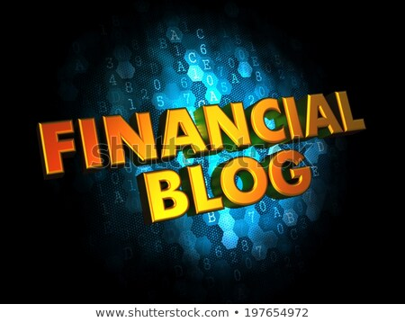 financial blog  gold 3d words stock photo © tashatuvango
