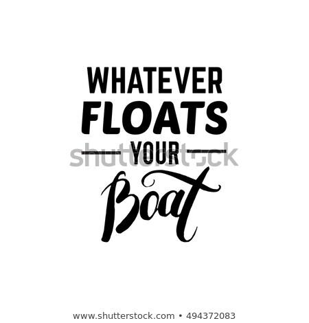 nautical quote poster stock photo © pakete