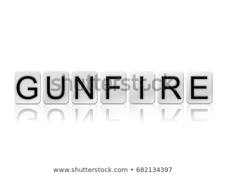 Gunfire Concept Tiled Word Isolated on White Stock photo © enterlinedesign