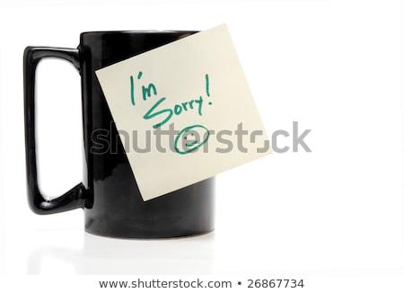 im sorry note and coffee stock photo © fuzzbones0