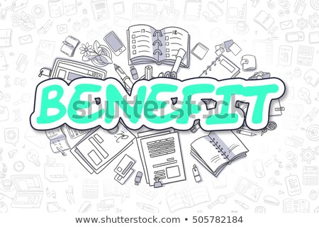 Benefit - Doodle Green Inscription. Business Concept. Stock photo © tashatuvango