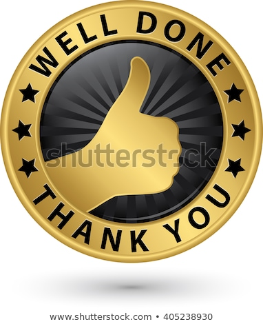 you are done a good work stock photo © stockyimages