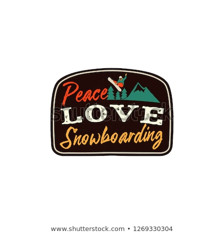 Snowboarding retro logo with quote - Peace Love Snowboarding. Mountain Explorer Badge. Camping adven Stock photo © JeksonGraphics