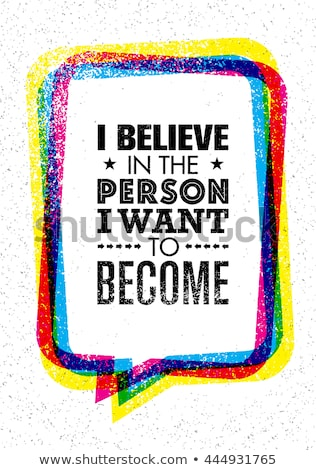 Believe. Banner, speech bubble, poster and sticker concept Stock photo © FoxysGraphic