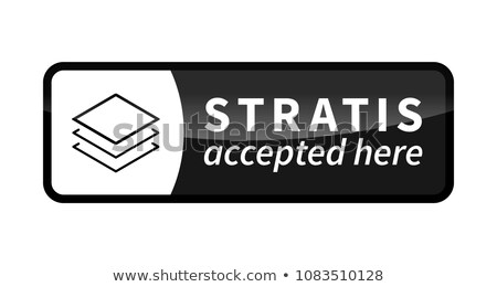 Stratis accepted here, black glossy badge on white Stock photo © evgeny89