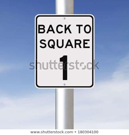 Back to square idiom Stock photo © bluering