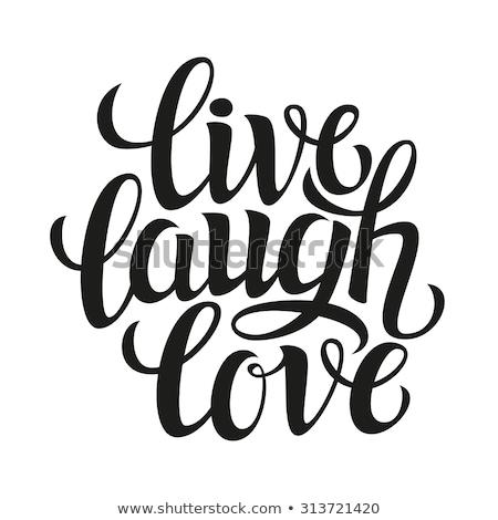Vivre rire amour expression inspiré Photo stock © mcherevan
