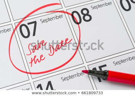 Save the Date written on a calendar - September 07 Stock photo © Zerbor