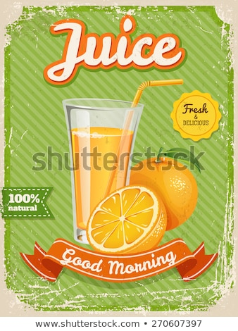 Vector orange juice poster in vintage style with typography elem stock photo © Giraffarte