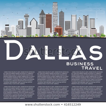 Dallas Skyline with Gray Buildings, Blue Sky and Copy Space. Stock photo © ShustrikS