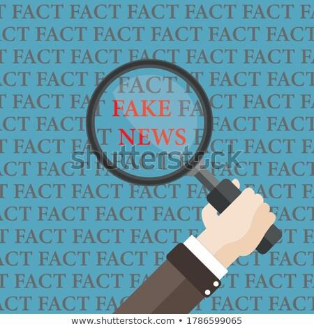 Flat Hand Loupe Facts Fake News  Stock photo © limbi007