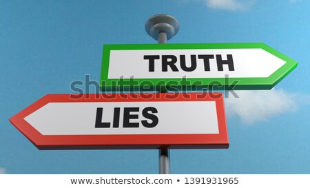 truth or lie opposite signs Stock photo © stevanovicigor