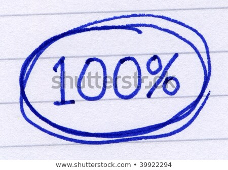 100 percent circled written in blue ink on white paper stock photo © latent