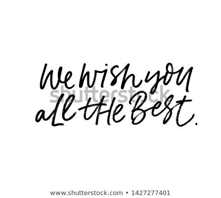 All the best! Stock photo © stockyimages