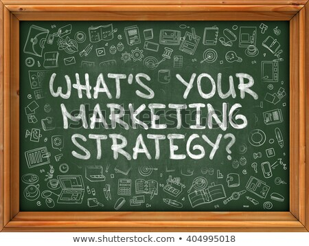 whats your marketing strategy with green chalkboard stock photo © tashatuvango