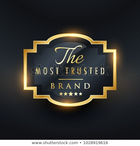 most trusted brand business vector golden label design stock photo © sarts