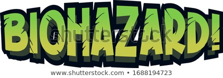 Betűtípus terv szó bioveszély zöld szín Stock fotó © bluering