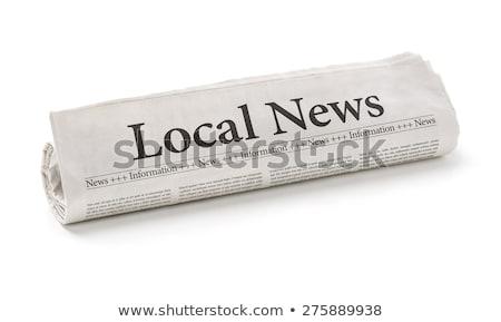 Tekert újság főcím helyi hírek üzlet Stock fotó © Zerbor
