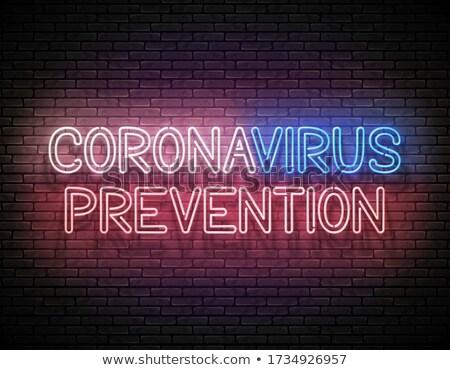 Glow Signboard with Coronavirus Prevention Inscription Stock photo © lissantee