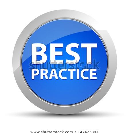 best practice - blue business concept Stock photo © marinini