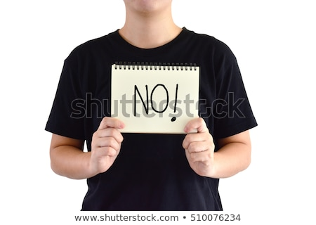 woman showing a note with the text no is no Stock photo © nito