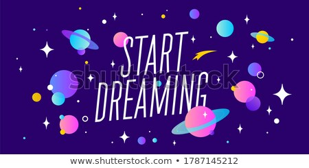 Start Dreaming. Motivation banner, speech bubble Stock photo © FoxysGraphic