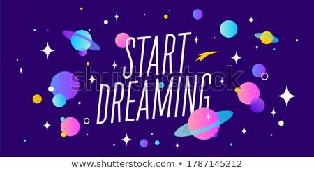 Kezdet álmodik motiváció szalag szövegbuborék üzenet Stock fotó © FoxysGraphic
