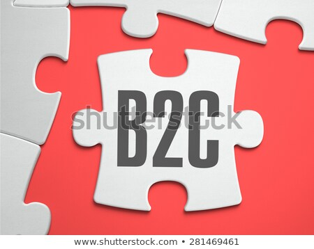B2C - Puzzle on the Place of Missing Pieces. Stock photo © tashatuvango