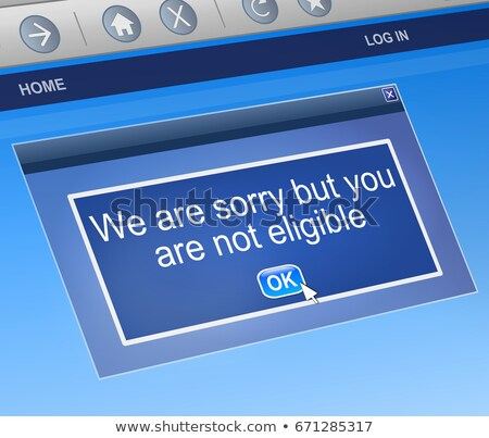 Not eligible concept. Stock photo © 72soul