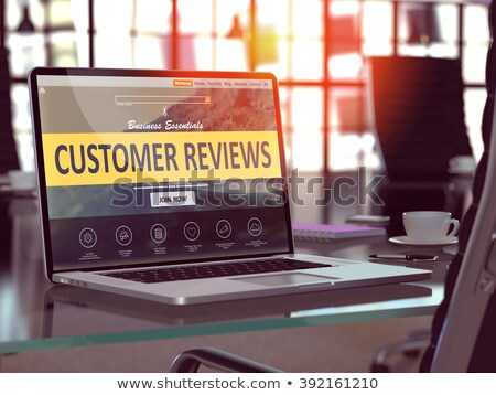 Customer Reviews on Laptop in Modern Workplace Background. Stock photo © tashatuvango