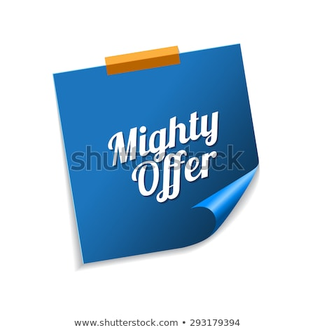 Mighty Offer Blue Sticky Notes Vector Icon Design Stock photo © rizwanali3d
