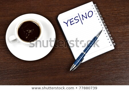 yesno note and coffee stock photo © fuzzbones0