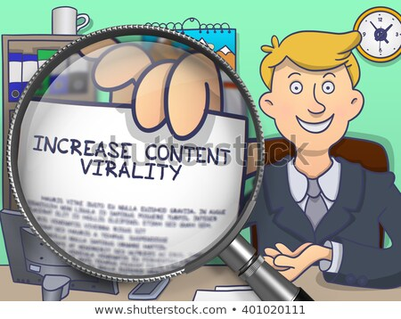 Increase Content Virality through Magnifier. Doodle Concept. Stock photo © tashatuvango