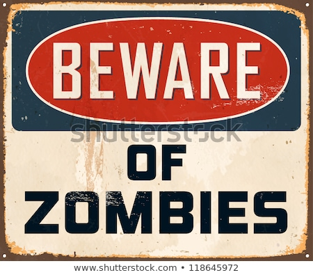 Zombie Sign Stock photo © Lightsource