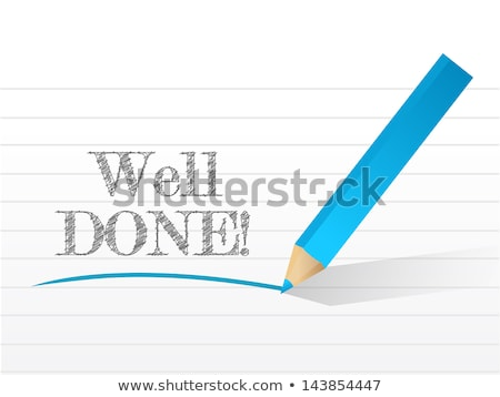 well done word on notepad stock photo © fuzzbones0