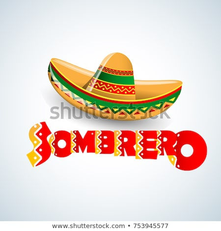 Sombrero Mexican Hat, Symbolic Headdress Stock photo © robuart
