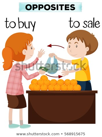 Opposite words for buy and sale Stock photo © bluering
