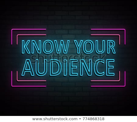 Know your audience concept. Stock photo © 72soul