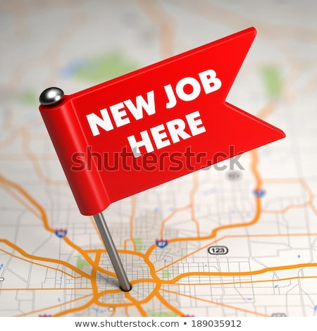 New Job - Small Flag on a Map Background. Stock photo © tashatuvango