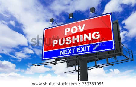 Pov Pushing on Red Road Sign. Stock photo © tashatuvango