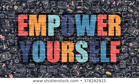 Empower Yourself Concept with Doodle Design Icons. Stock photo © tashatuvango