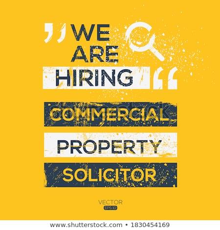 Job Opening Commercial Solicitor. Stock photo © tashatuvango