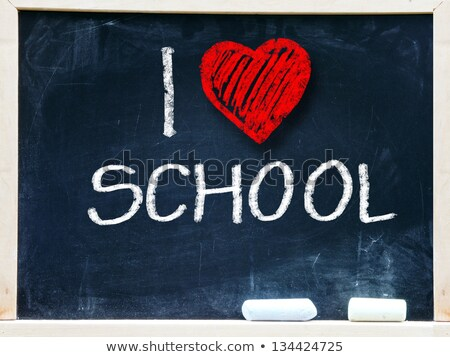 i love school on blackboard stock photo © dcwcreations