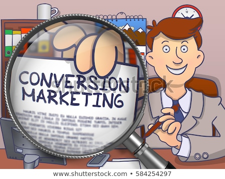 conversions through magnifying glass doodle style stock photo © tashatuvango