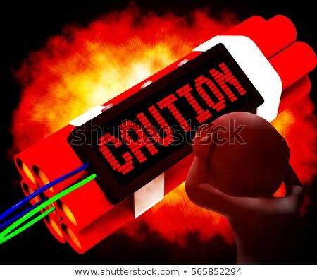 Ostrzeżenie dynamit podpisania znaczenie ostrożność niebezpieczeństwo Zdjęcia stock © stuartmiles