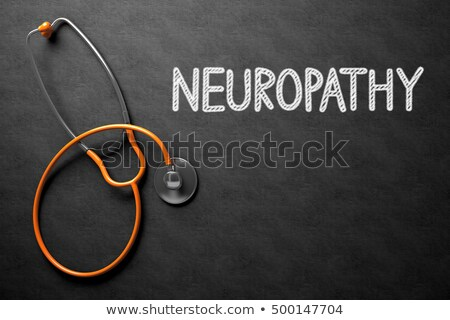 Neuropathy on Chalkboard. 3D Illustration. Stock photo © tashatuvango