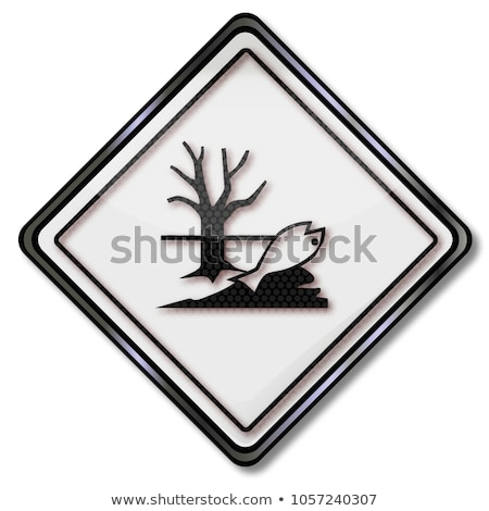 Danger signs caution toxic for water, plants and animals Stock photo © Ustofre9