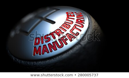Gear Stick with Red Text Distributed Manufacturing, Stock photo © tashatuvango